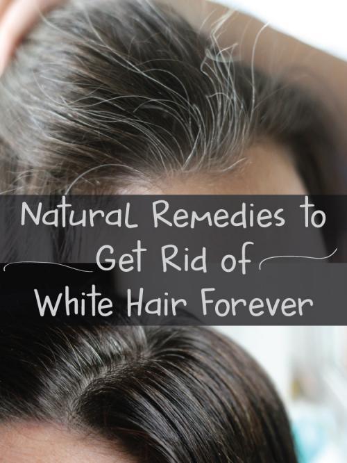 Grey Hair Natural Home Remedies